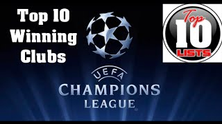Top 10 Alltime Winning Clubs of Champions League