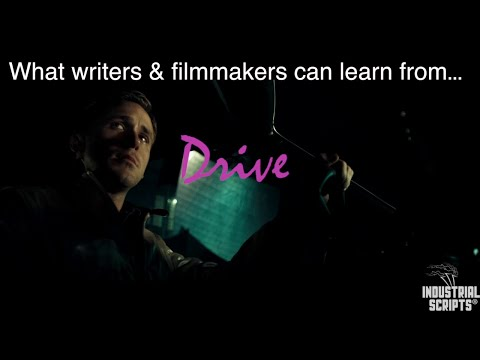What Writers And Filmmakers Can Learn From... Drive (2011)