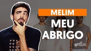 Baixar Como tocar no violão: MEU ABRIGO - Melim (versão simplificada)