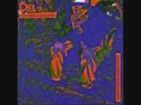Del The Funky Homosapien - Sunny Meadowz