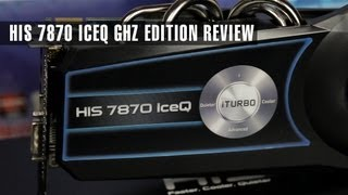 HIS Radeon 7870 IceQ GHz Edition Review