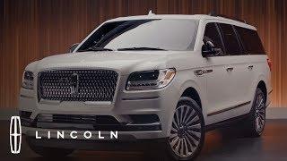 The 2019 Lincoln Navigator Walkaround | In the Spotlight | Lincoln