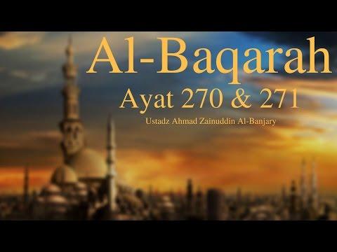 Tafsir Surah Al-Baqarah Ayat 270-271 - Ustadz Ahmad Zainuddin Al-Banjary