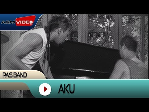 Pas Band - Aku | Official Video video