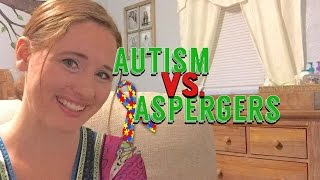 DIFFERENCE BETWEEN AUTISM AND ASPERGERS