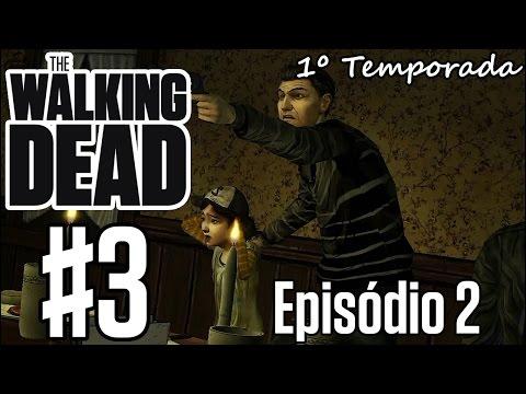 The Walking Dead EP2 #3 - Nem Tudo é oque Parece