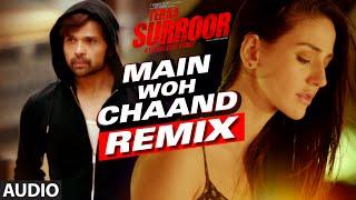 MAIN WOH CHAAND (Remix) | Teraa Surroor | Himesh Reshammiya, Farah Karimaee | T-Series