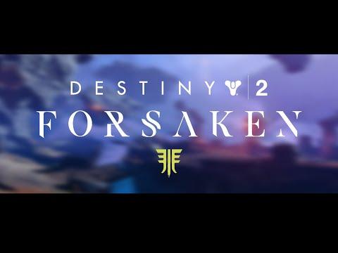 「Destiny 2 - 𝙵𝙾𝚁𝚂𝙰𝙺𝙴𝙽」 thumbnail
