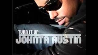 Watch Johnta Austin Turn It Up Remix video