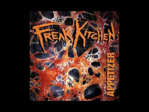 Freak Kitchen - Whats The Problem