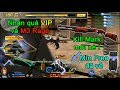 Truy kích ✓-Nhận quà các VIP, lấy M3 Rage, chế tạo Mìn Free, Kill Mark mới của Búa sét nè !