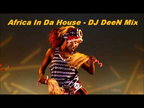 Africa In Da House, Vol. 1 -  (dj Deen Pres. Tribal House Mix) video
