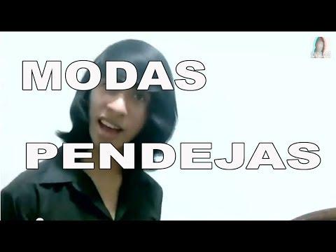 MODAS PENDEJAS!
