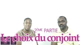 LE CHOIX DU CONJOINT LA SUITE PAR DR TOUTOU DOCTA LES DEUX PRINCIPES INDISPENSABLES