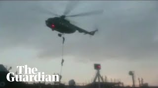 Iran troops rappel onto seized British-flagged oil tanker