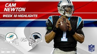 Cam Newton Explodes for 4 TDs & 349 Total Yards! | Dolphins vs. Panthers | Wk 10 Player Highlights