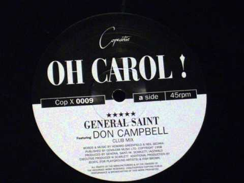 Oh Carol ! - General Saint (feat.don campbell)