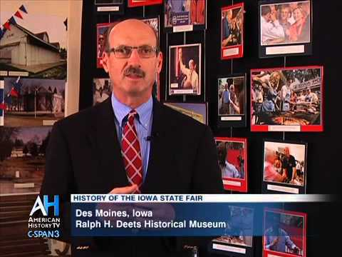 C-SPAN Cities Tour - Des Moines: History of the Iowa State Fair
