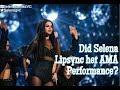 Selena Gomez did NOT lipsync at the 2015 AMAs -