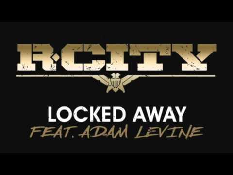 R. City - Locked Away ft. Adam Levine 10 Hours