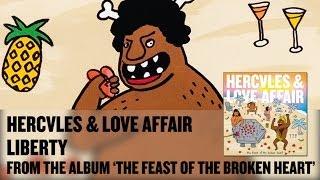 Watch Hercules  Love Affair Liberty video