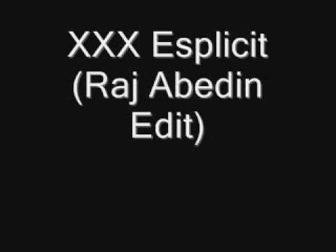 Raj Abedin-xxx Esplicit(original Mashup) video