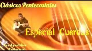 Música Cristiana Con Guitarra/Clásicos Pentecostales