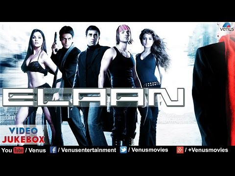 Elaan Video Jukebox | John Abraham, Arjun Rampal, Lara Dutta, Amisha Patel | video