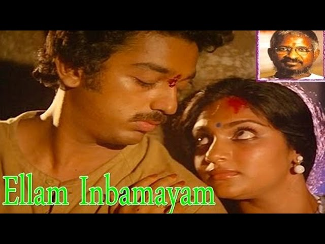 Ellaam Inbamayam Full Movie - Kamal Haasan, Madhavi