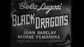 Black Dragons 1942 WWII film noir Bela Lugosi movie