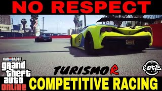 GTA V RACING PS4-NO RESPECT-TURISMO R COMPETITIVE RACING *CORE*