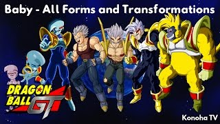 Baby - All Forms and Transformations (Dragon Ball GT - Dragon Ball Heroes)