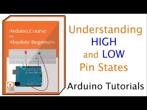 Understanding HIGH and LOW Arduino Pin States :: Open Source Hardware Group Arduino Tutorials