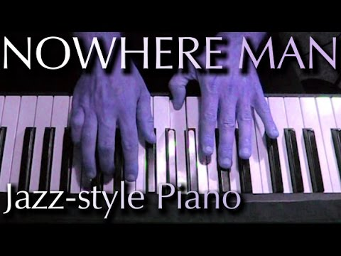 Beatles - Nowhere Man Jazz Arrangement