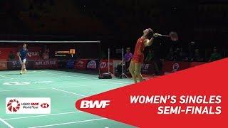 SF | WS | CHEN Yufei (CHN) [4] vs Carolina MARIN (ESP) [5] | BWF 2018