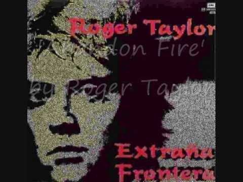 Roger Taylor - Abandon Fire