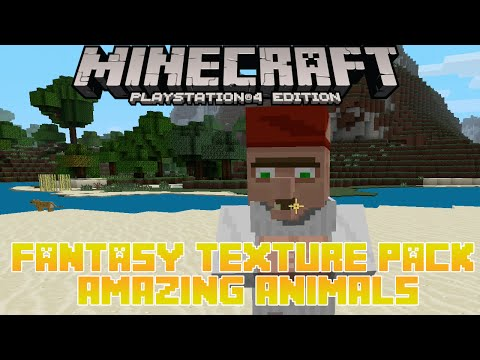 MineCraft PS4 Fantasy Texture Pack Review/ Amazing Animals   Playstation 4 & PS3 Edition Gameplay