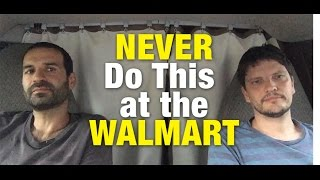 Q&A: How to VAN / RV CAMP at the WALMART ?