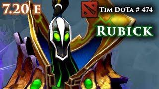 Dota 2 Rubick | 7.20e | Tim Dota 474