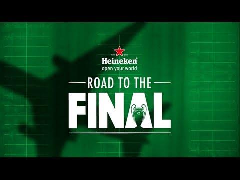 Heineken - Road to the Final