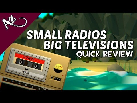 Small Radios Big Televisions - Quick Game Review