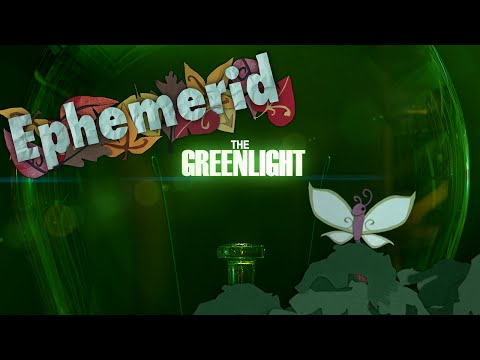 The Greenlight! - Ephemerid: A Musical Adventure