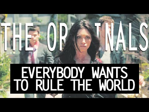 The Originals - EVERYBODY WANTS TO RULE THE WORLD
