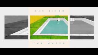 San Cisco The Water Audio