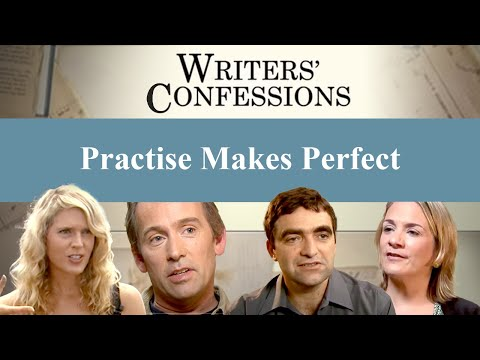 Writers' Confessions - Practise Makes Perfect