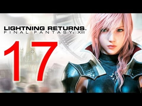 Lightning Returns Walkthrough part 17 English - Final Fantasy XIII-3 Gameplay let's play 13-3