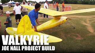 Flite Test | The Valkyrie - Joe Nall Project Build