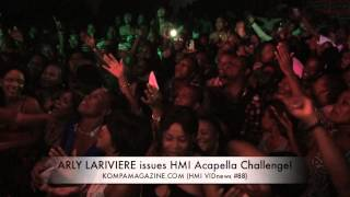 Arly Lariviere issues defiant Acapella challenge to the HMI! (HMI VIDnews #88)