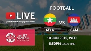 Football: Myanmar vs Cambodia | 28th SEA Games Singapore 2015
