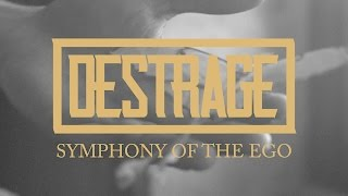 DESTRAGE - Symphony of the Ego (Lyric video)